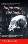 Improving the Silence - Peter Turnbull