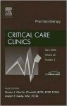 Pharmacotherapy, An Issue of Critical Care Clinics (The Clinics: Surgery) - Stephen J. Martin, Joseph F. Dasta