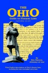 Ohio Guide to Firearm Laws - Fourth Edition - Ken Hanson, John Campbell