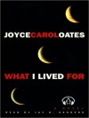 What I Lived For (MP3 Book) - Joyce Carol Oates, Jay O. Sanders