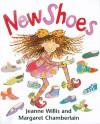 New Shoes - Jeanne Willis, Margaret Chamberlain