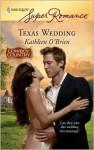 Texas Wedding - Kathleen O'Brien