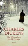 Die Weihnachten des Mr. Scrooge (insel taschenbuch) - Carl Kolb, Charles Dickens