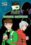 Double Negative (Ben 10 Alien Force) - Charlotte Fullerton