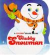 Chubby Snowman - Stephanie Calmenson, Hitomi Kuroki