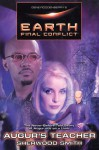 Earth Final Conflict : The Never Before Told Story of Augur out on a limb - Sherwood Smith