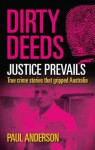 Justice Prevails: True Crime Stories That Gripped Australia. by Paul Anderson - Paul Anderson