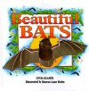 Beautiful Bats - Linda Glaser