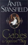 Gables Against the Sky - Anita Stansfield