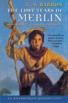 The Lost Years of Merlin (The Lost Years of Merlin, #1) - T.A. Barron, Michael Cumpsty