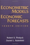Econometric Models and Economic Forecasts - Robert S. Pindyck