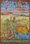 Sweet Potato Pie and Other Surrealities - Lawrence M. Schoen