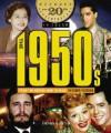 The 1950s from the Korean War to Elvis - Stephen Feinstein