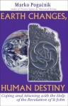 Earth Changes, Human Destiny - Marko Pogacnik