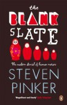 The Blank Slate: The Modern Denial of Human Nature (Penguin Press Science) - Steven Pinker