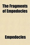 The Fragments of Empedocles - Empedocles