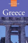 Greece: An Oxford Archaeological Guide (Oxford Archaeological Guides) - Christopher Mee, Antony Spawforth