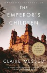 The Emperor's Children - Claire Messud
