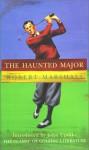 The Haunted Major - Robert Marshall