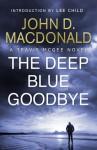 The Deep Blue Goodbye - John D. MacDonald