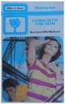 Come into the sun (Mills & Boon Romance, #2178) - Barbara McMahon