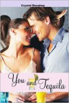 You and Tequila - Crystal Donahue