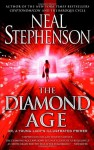 The Diamond Age: Or a Young Lady's Illustrated Primer - Neal Stephenson, Jerry VanDerstelt