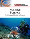 Marine Science: An Illustrated Guide to Science - The Diagram Group