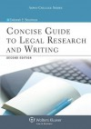 Concise Guide to Legal Research and Writing, Second Edition - Deborah E. Bouchoux