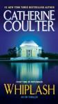 Whiplash (An FBI Thriller) - Catherine Coulter