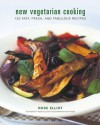 New Vegetarian Cooking: 120 Fast, Fresh, and Fabulous Recipes - Rose Elliot
