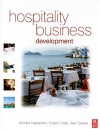 Hospitality Business Development - Ahmed Hassanien, Crispin Dale, Alan Clarke