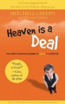 Heaven is a Deal - Mitchell Creepo, Michael Gerber