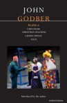 Plays 4: Our House / Christmas Crackers / Crown Prince / Sold - John Godber
