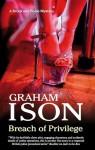 Breach of Privilege - Graham Ison