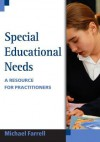Special Educational Needs: A Resource for Practitioners - Michael Farrell