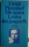 Die Neuen Leiden Des Jungen W. - Ulrich Plenzdorf