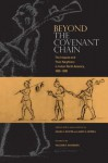 Beyond the Covenant Chain - Yale Hart Richmond, James H. Merrell, Wilcomb E. Washburn, Yale Hart Richmond