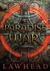 The Paradise War - Stephen R. Lawhead, Stuart Langton