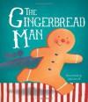 Children's Classic Fairy Tales: The Gingerbread Man - Parragon Books