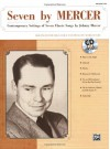 Seven by Mercer: Contemporary Settings of Seven Classic Songs by Johnny Mercer (High Voice), Book & CD - Alfred A. Knopf Publishing Company, Johnny Mercer, Mark Hayes