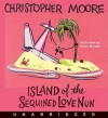 Island of the Sequined Love Nun - Christopher Moore, Oliver Wyman