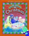 My Good Night Christmas [With CD] - Susan L. Lingo