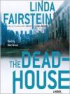 The Deadhouse (Audio) - Linda Fairstein