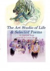 The Art Studio of Life & Selected Poems - Mikhail Tank