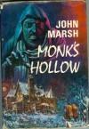 Monk's Hollow - John Marsh