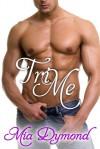 Tri Me - Mia Dymond