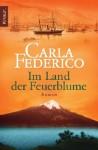 Im Land der Feuerblume - Carla Federico