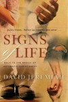 Signs of Life: Back to the Basics of Authentic Christianity - David Jeremiah