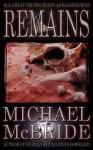 Remains - Michael McBride